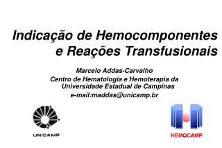 Indicação de Hemocomponentes e Reações Transfusionais