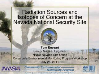 Radiation Sources and Isotopes of Concern at the Nevada National Security Site