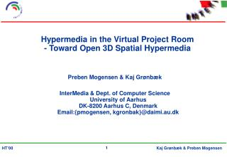 Hypermedia in the Virtual Project Room - Toward Open 3D Spatial Hypermedia