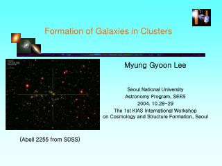 Formation of Galaxies in Clusters