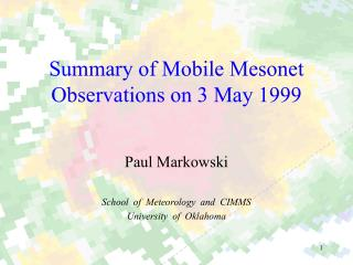 Summary of Mobile Mesonet Observations on 3 May 1999