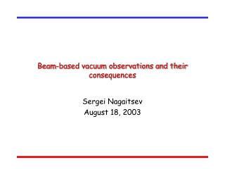 Beam-based vacuum observations and their consequences
