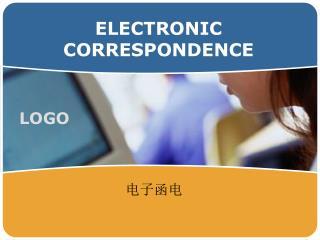 ELECTRONIC CORRESPONDENCE