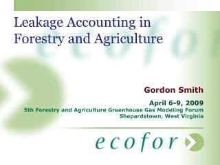 Leakage Accounting in Forestry and Agriculture