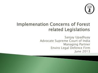Implemenation  Concerns of Forest related Legislations