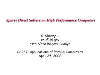 Sparse Direct Solvers on High Performance Computers