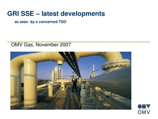 GRI SSE – latest developments as seen  by a concerned TSO