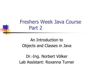 Freshers Week Java Course	 		Part 2