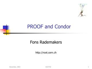PROOF and Condor