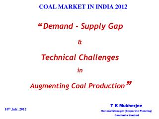 COAL MARKET IN INDIA 2012