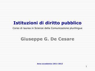 Istituzioni di diritto pubblico Corso di laurea in Scienze della Comunicazione plurilingue