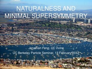NATURALNESS AND MINIMAL SUPERSYMMETRY