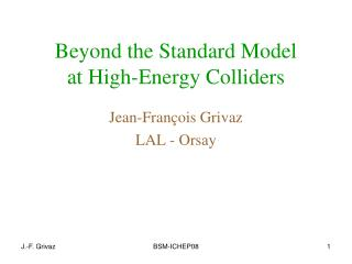 Beyond the Standard Model  at High-Energy Colliders