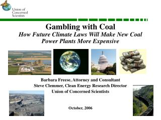 Gambling with Coal How Future Climate Laws Will Make New Coal Power Plants More Expensive
