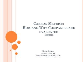 Carbon Metrics:  How and Why Companies are evaluated 6/30/2010