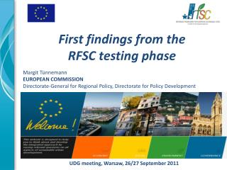 First findings from the  RFSC testing phase