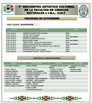 1º  ENCUENTRO ARTISTICO CULTURAL DE LA FACULTAD DE CIENCIAS NATURALES e I.M.L.- U.N.T .