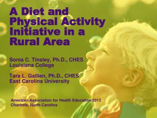 A Diet and Physical Activity Initiative in a Rural Area
