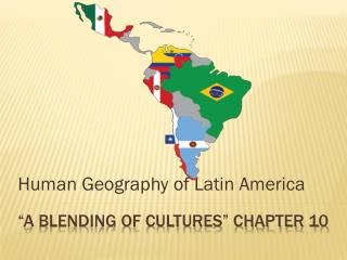 """A Blending of Cultures"" Chapter 10"