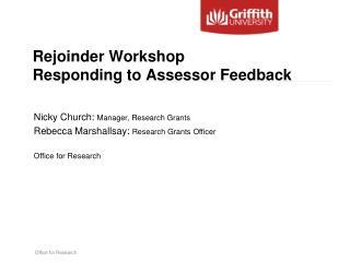 Rejoinder Workshop Responding to Assessor Feedback