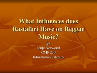 What Influences does Rastafari Have on Reggae Music?