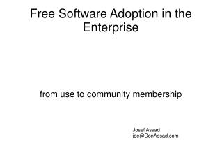 Free Software Adoption in the Enterprise