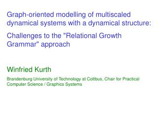 Graph-oriented modelling of multiscaled dynamical systems with a dynamical structure: