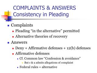 COMPLAINTS  ANSWERS Consistency in Pleading