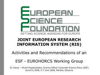 JOINT EUROPEAN RESEARCH INFORMATION SYSTEM (RIS) Activities and Recommendations of an