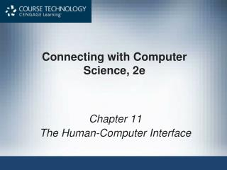 Connecting with Computer Science, 2e
