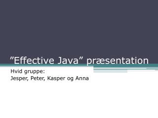 """Effective Java"" præsentation"