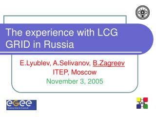 The experience with LCG GRID in Russia