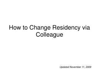 How to Change Residency via Colleague