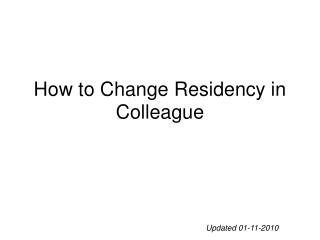 How to Change Residency in Colleague