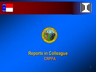 Reports in Colleague     CRPFA