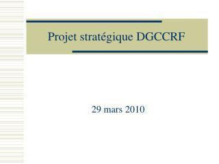 Projet stratégique DGCCRF