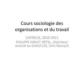 Cours sociologie des organisations et du travail