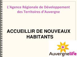 L'Agence Régionale de Développement des Territoires d'Auvergne