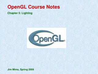 OpenGL Course Notes Chapter 5: Lighting