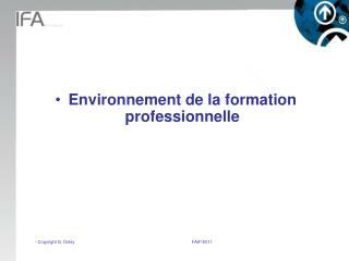Environnement de la formation professionnelle