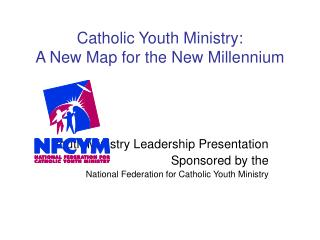 Catholic Youth Ministry: