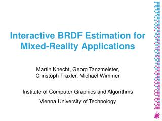 Interactive BRDF Estimation for Mixed-Reality Applications