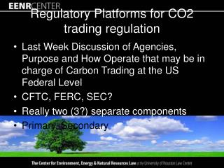 Regulatory Platforms for CO2 trading regulation