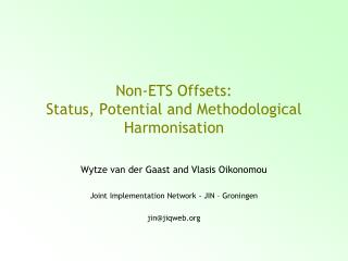 Non-ETS Offsets: Status, Potential and Methodological Harmonisation