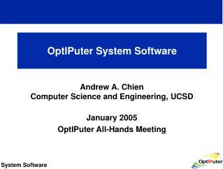 OptIPuter System Software