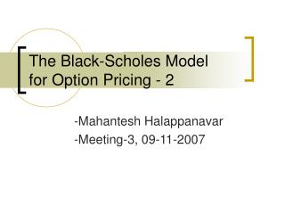 The Black-Scholes Model for Option Pricing - 2