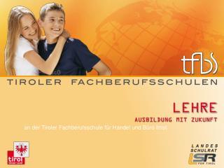 tfbs-imst.tsn.at tiroler-fachberufsschulen.at