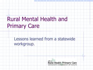 Rural Mental Health and Primary Care