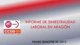 INFORME DE SINIESTRALIDAD LABORAL EN ARAGÓN