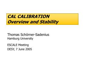 CAL CALIBRATION  Overview and Stability